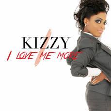 Kizzy SINGLE - I Love Me More