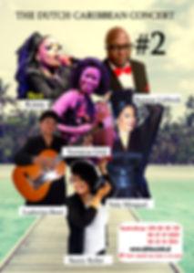 Kizzy, Reinier Leifrock, Lidwina Booi, Yamarya Grijt, Yuli Minguel, Suzzy Koko, Duth Caribbean Concert