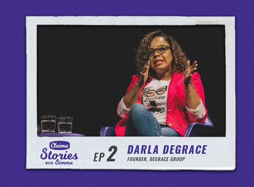 Claima: Stories with Bimma - Darla DeGrace, DeGrace Group | Episode 2