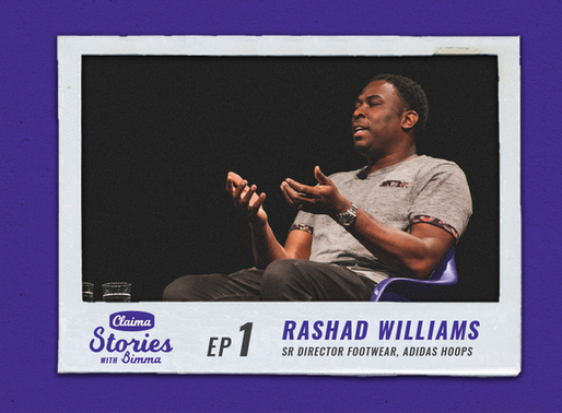 Claima: Stories with Bimma - Rashad Williams adidas | Episode 1