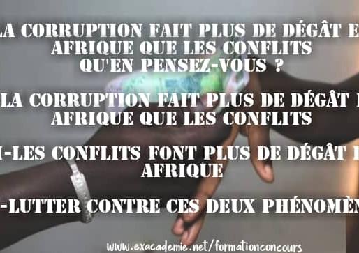 SOG-LA CORRUPTION FAIT PLUS DE DÉGÂT EN AFRIQUE QUE LES CONFLITS. QU'EN PENSEZ-VOUS ?