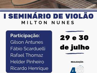 1º Seminário de Violão Milton Nunes