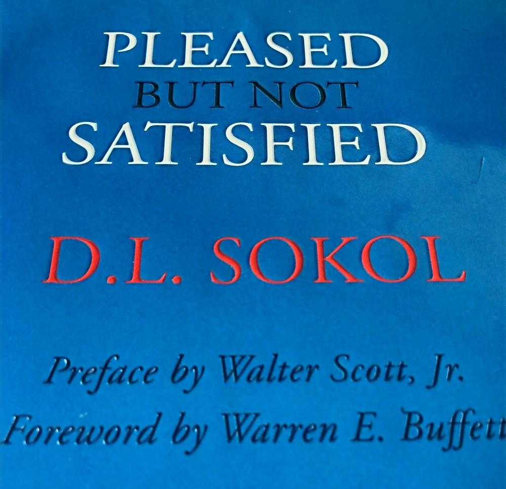 Pleased but not Satisfied D L SOKOL - Management book
