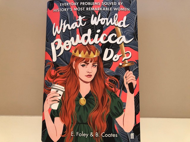 Book: What Would Boudicca Do?