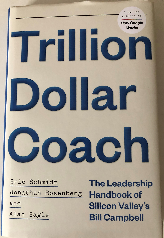 Trillion Dollar Coach book by Eric Schmidt, Jonathan Rosenberg and Alan Eagle