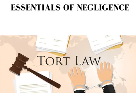 ESSENTIALS OF NEGLIGENCE