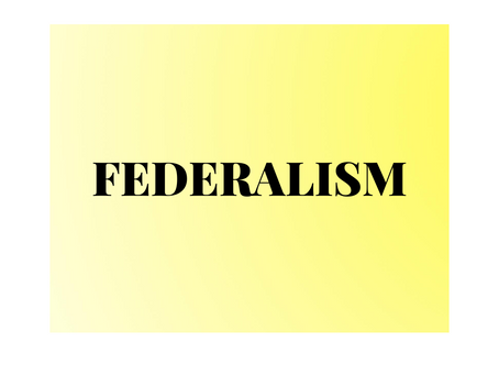DEVELOPMENT OF FEDERALISM IN INDIA