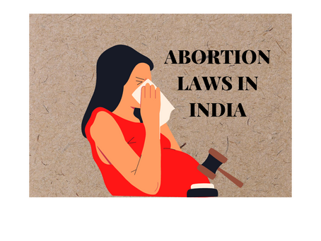 ABORTION LAW IN INDIA : A CRITICAL REVIEW