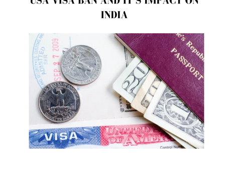 USA VISA BAN AND IT'S IMPACT ON INDIA