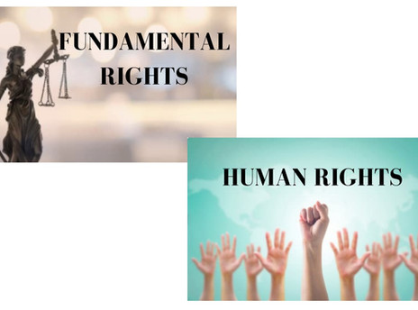 ARE HUMAN RIGHTS AND FUNDAMENTAL RIGHTS THE SAME?