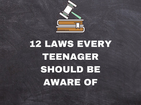12 LAWS EVERY TEENAGER SHOULD KNOW