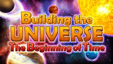 Building the Universe Main Capsule