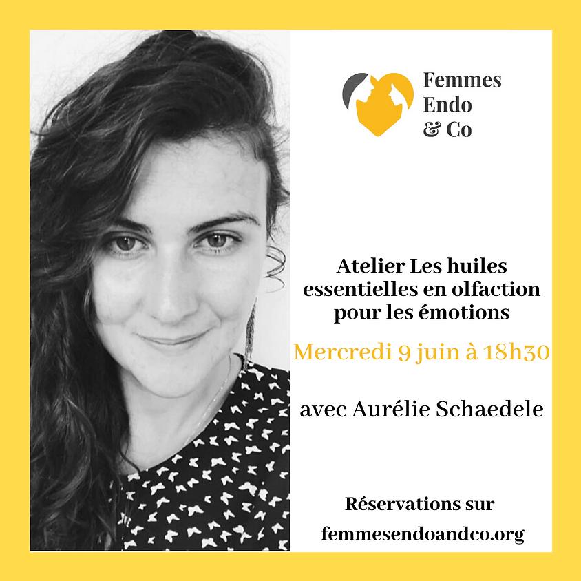 Atelier Les huiles essentielles en olfaction pour les émotions avec Aurelie Schaedele