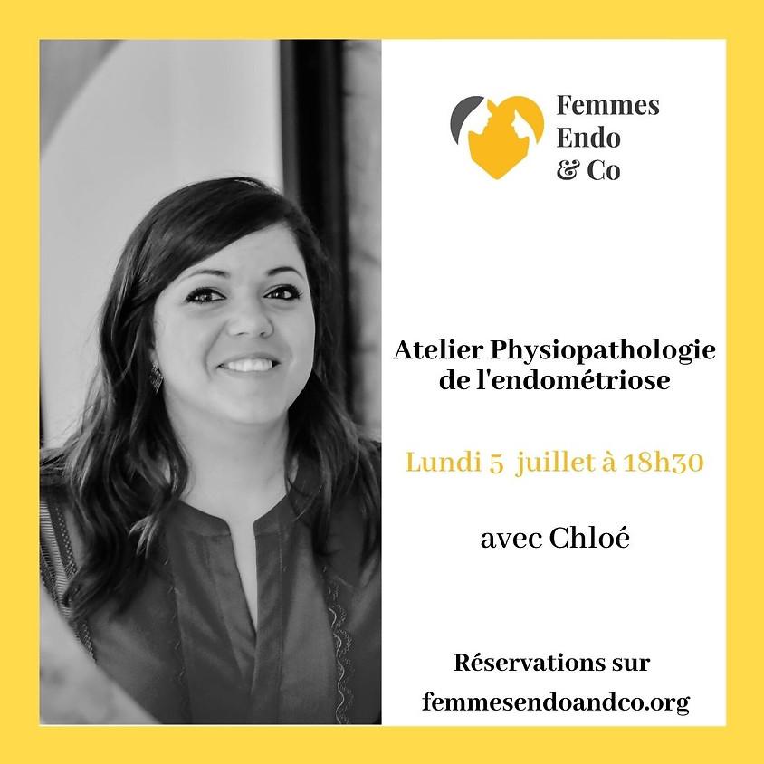Atelier Physiopathologie de l'endométriose avec Chloé