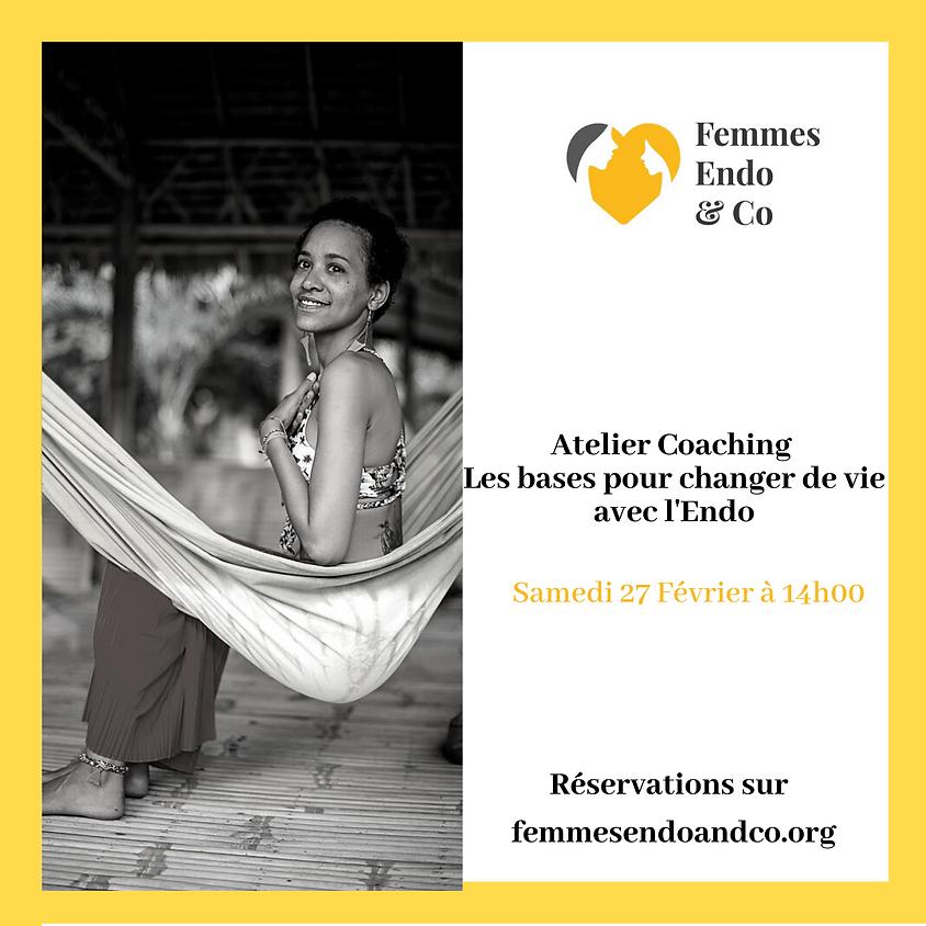 Atelier Coaching - Les bases pour changer de vie avec l'Endo