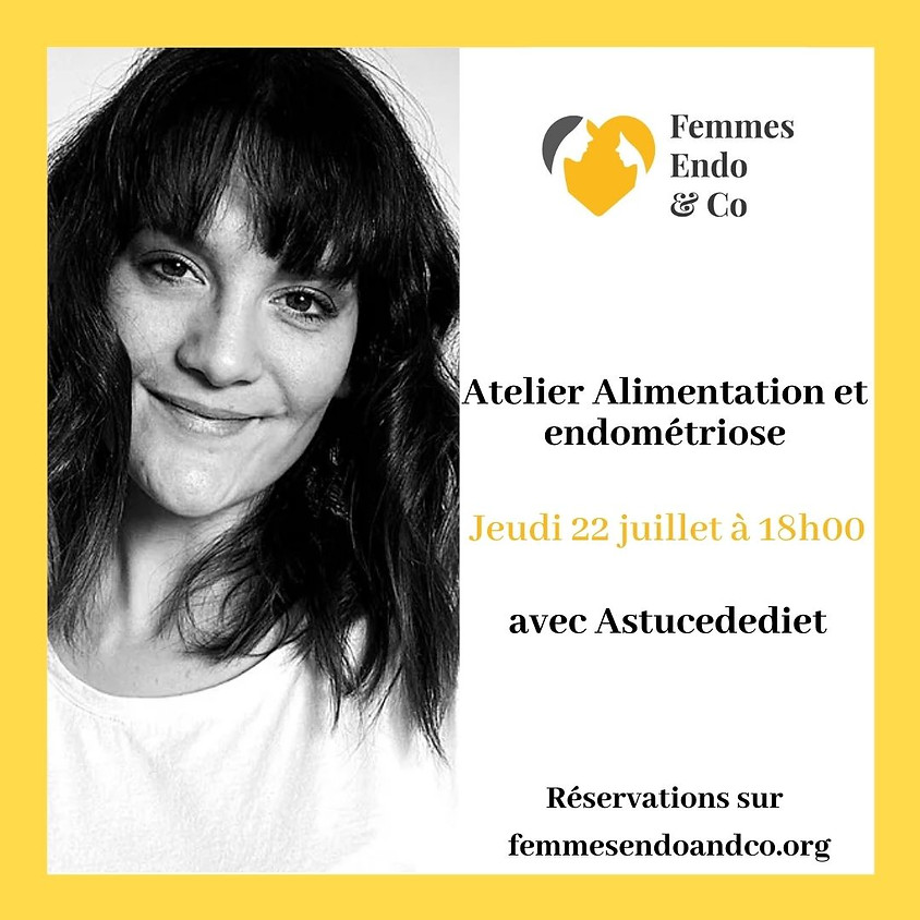 Atelier Alimentation et endométriose avec Astucedediet