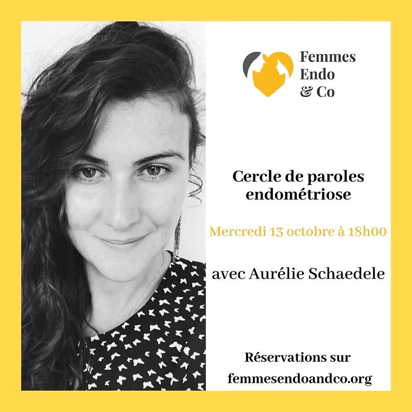 Cercle de paroles endométriose avec Aurélie Schaedele