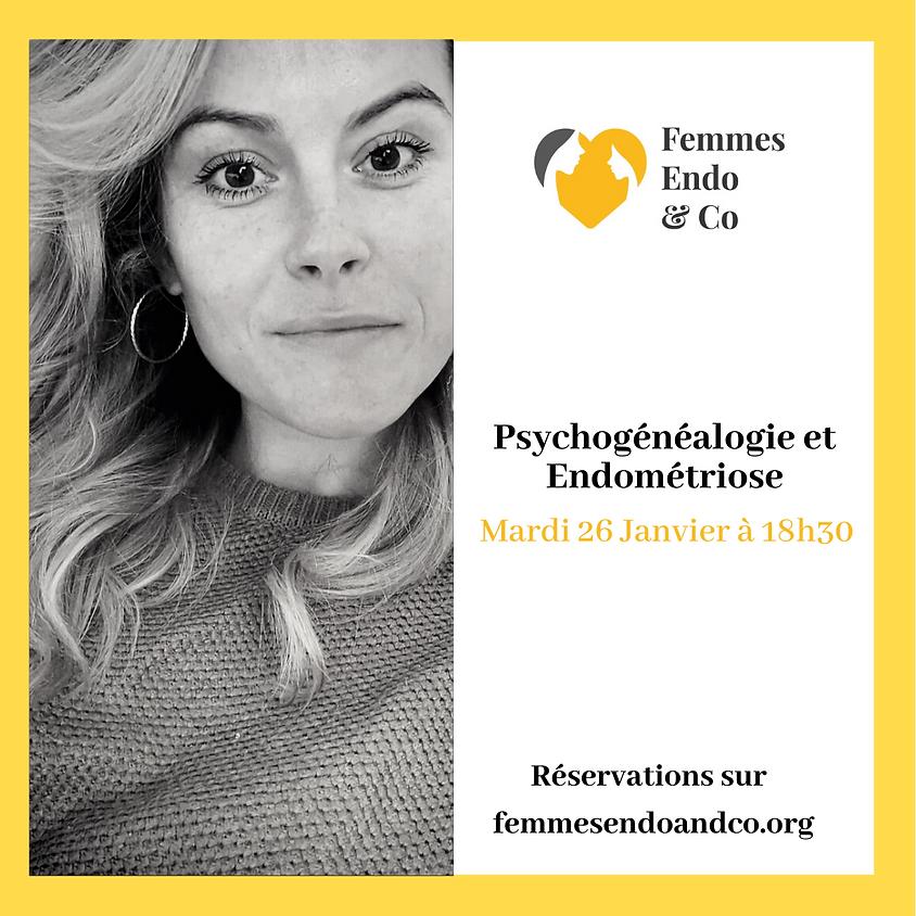 Psychogénéalogie et Endométriose