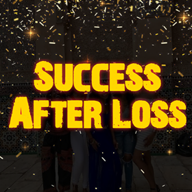 Success After Loss