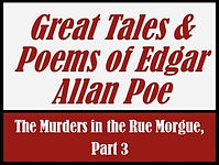 Murders in the Rue Morgue, Part 3