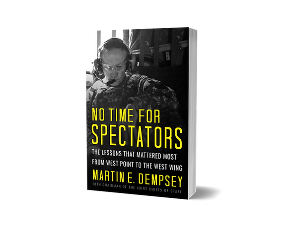 No Time For Spectators by Martin E. Dempsey book image
