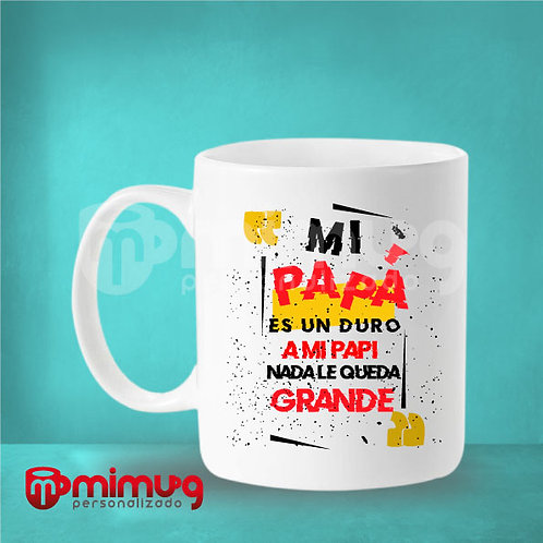 "Mug Papá ""Mi Papá es"""
