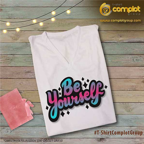 "Camisetas Chicas ""Be Yourself"""