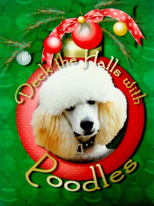'Deck the Halls with Poodles' (DTHWPCC)