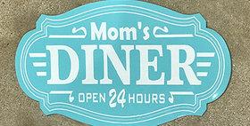 64022 Moms Diner Teal Sign