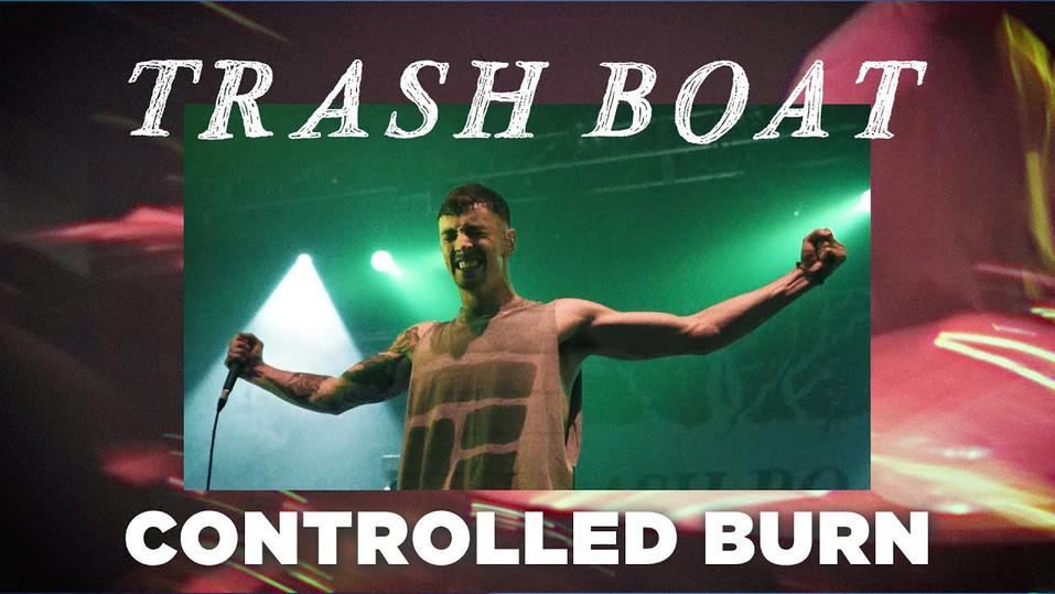 Trash Boat - Controlled Burn