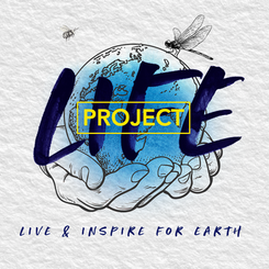 LIFE Project I Live & Inspire For Earth