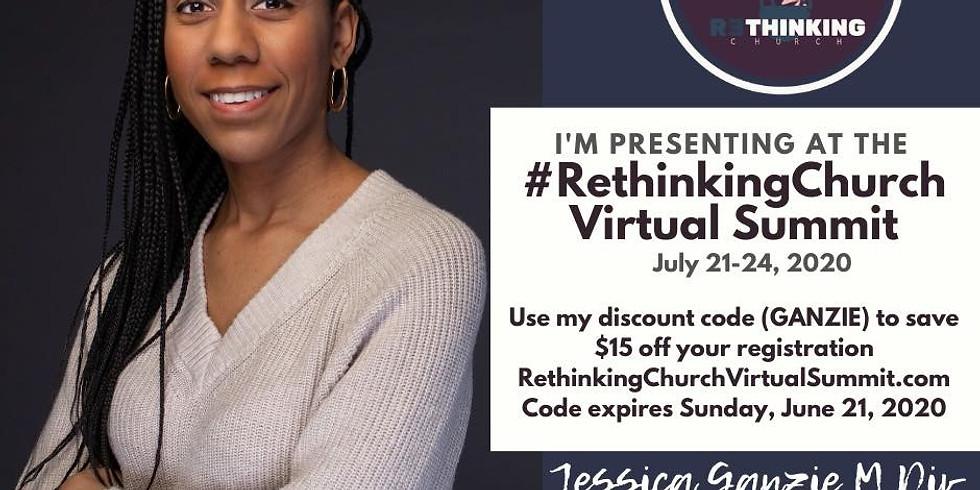 #RethinkingChurch Virtual Summit