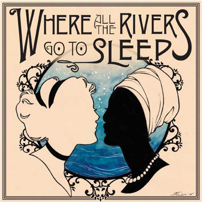 Where All the Rivers Go to Sleep
