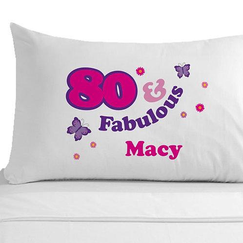 80 and Fabulous Pillowcase
