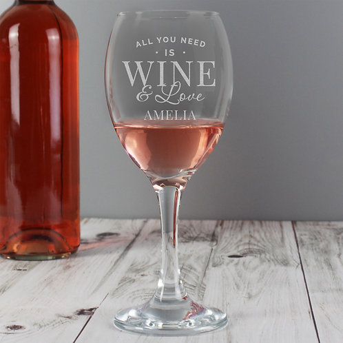Personalised 'All You Need is Wine' Wine Glass (PMC)