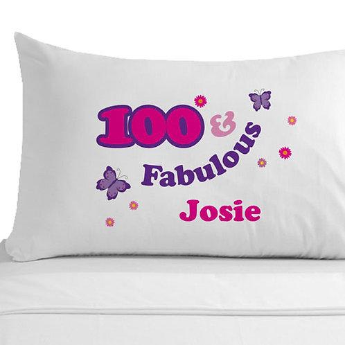 100 and Fabulous Pillowcase