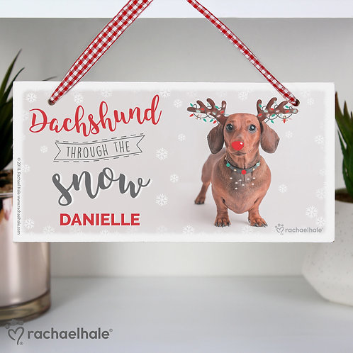 Personalised Rachael Hale Christmas Dachshund Through the Snow Wooden Sign (PMC)