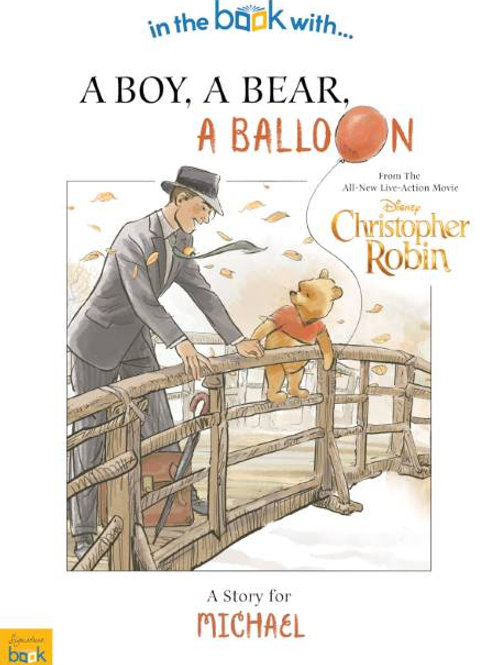 Personalised Christopher Robin: a boy, a bear, a balloon