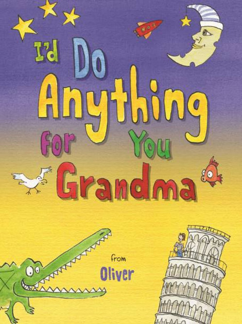 I?d Do Anything for You Grandma Book