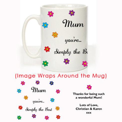Simply the Best Mum: Personalised Mug
