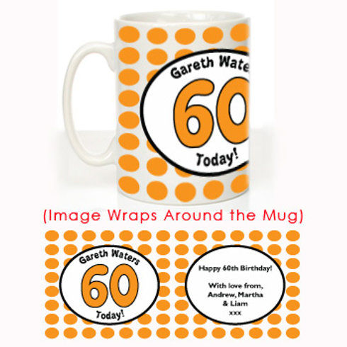 60 Today Personalised Birthday Mug