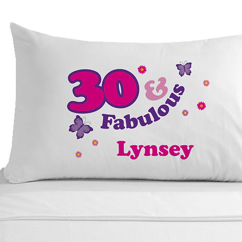 30 and Fabulous Pillowcase