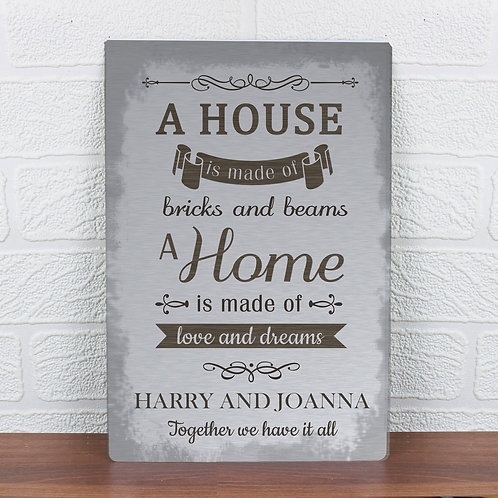 Personalised 'A House Is Made Of...' Metal Sign (PMC)