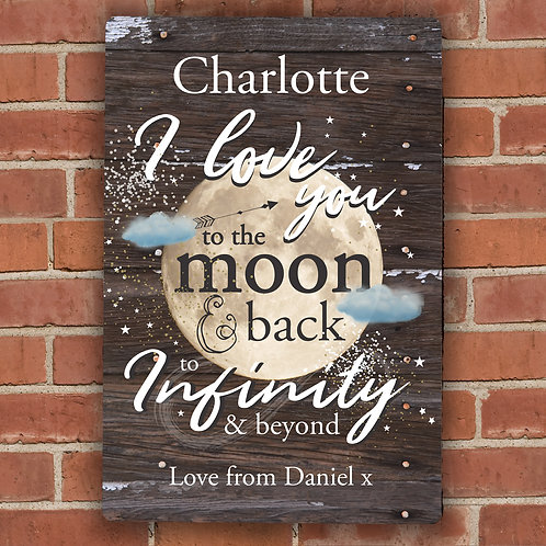 Personalised To the Moon & Infinity... Sign (PMC)