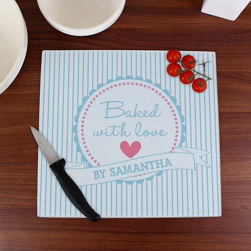 Personalised Baked With Love Glass Chopping Board/Worktop Saver (PMC)