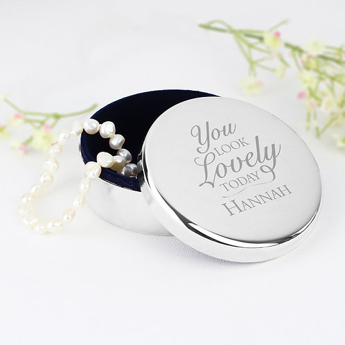 Personalised You Look Lovely Round Trinket Box (PMC)
