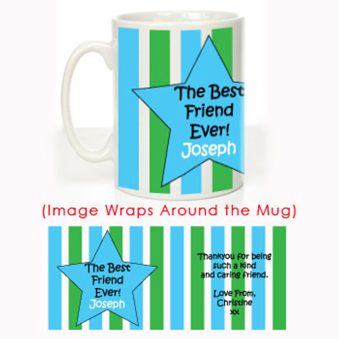 The Best Friend Ever: Personalised Mug for Him