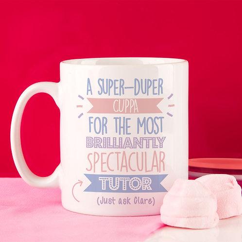 Best Tutor (Female)... Just Ask Mug