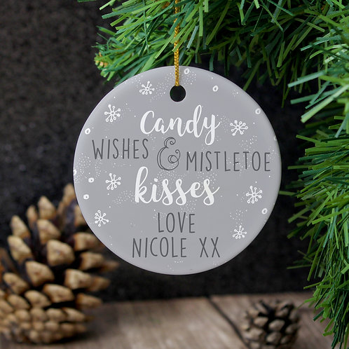 Personalised 'Candy Wishes & Mistletoe Kisses' Round Ceramic Decoration (PMC)