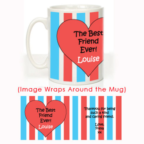 The Best Friend Ever: Personalised Mug for Her